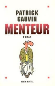 Menteur - PatrickCauvin
