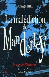 La malédiction de Manderley - SusanHill