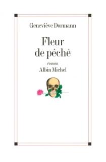 Fleur de péché - GenevièveDormann