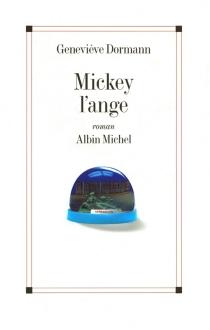 Mickey l'ange - GenevièveDormann
