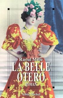 La Belle Otero - RaoulMille