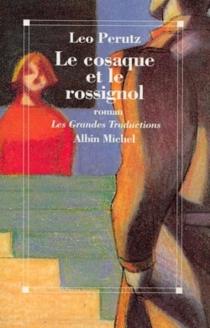 Le cosaque et le rossignol - LeoPerutz