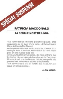 La Double mort de Linda - Patricia J.MacDonald