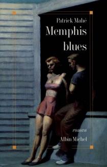 Memphis blues - PatrickMahé
