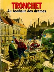 Au bonheur des drames - DidierTronchet