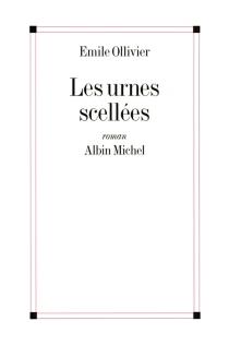 Les urnes scellées - ÉmileOllivier