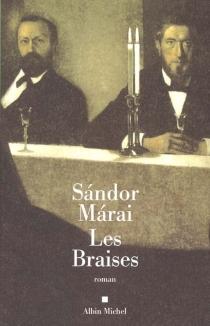 Les braises - SandorMarai