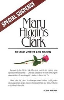 Ce que vivent les roses - Mary HigginsClark