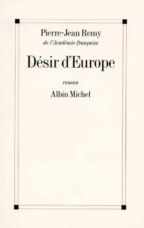 Désir d'Europe - Pierre-JeanRemy