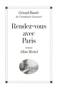 Rendez-vous avec Paris - GérardBauër