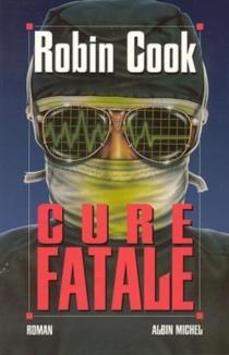 Cure fatale - RobinCook