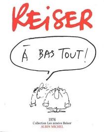 A bas tout - Jean-MarcReiser
