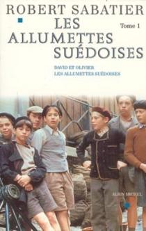 Les allumettes suédoises | Volume 1 - RobertSabatier