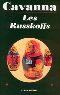 Les Russkoffs - FrançoisCavanna