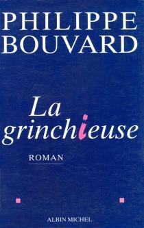 La grinchieuse - PhilippeBouvard