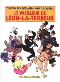 Le meilleur de Leon-la-Terreur - Theo van denBoogaard
