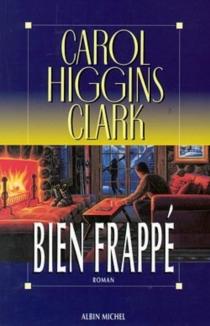 Bien frappé - Carol HigginsClark
