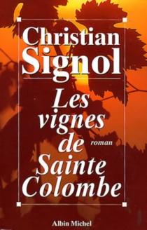 Les vignes de Sainte-Colombe - ChristianSignol