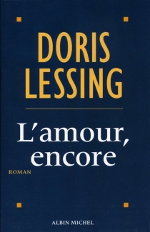 L'amour, encore - Doris Lessing