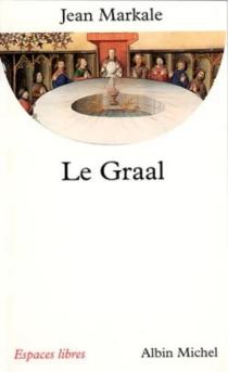 Le graal - JeanMarkale