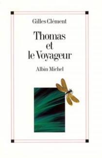 Thomas et le voyageur : esquisse du jardin planétaire - GillesClément