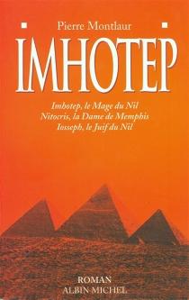 Imhotep - PierreMontlaur