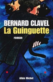 La guinguette - BernardClavel