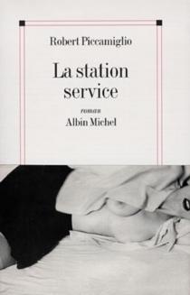 La station-service - RobertPiccamiglio