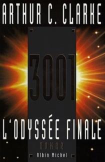 3001, l'odyssée finale - Arthur C.Clarke