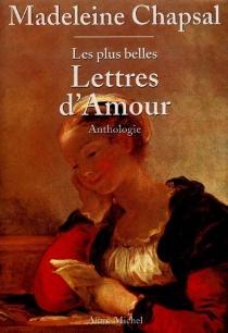 Les plus belles lettres d'amour : anthologie -