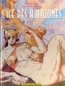 L'île aux Amazones - Jean-PierreDionnet