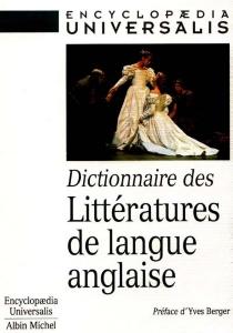 Dictionnaire des littératures de langue anglaise -
