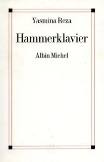 Hammerklavier - YasminaReza