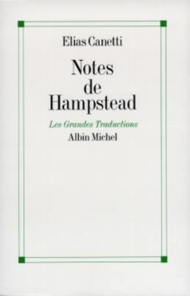 Notes de Hampstead, 1954-1971 - EliasCanetti