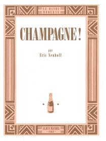 Champagne ! - ÉricNeuhoff
