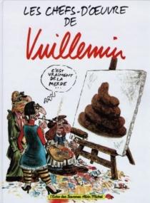 Les chefs-d'oeuvre de Vuillemin - Vuillemin