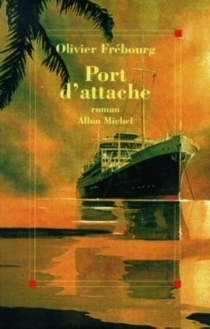 Port d'attache - Olivier Frébourg