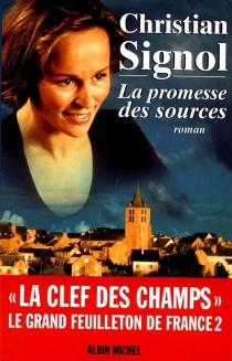 La promesse des sources - ChristianSignol