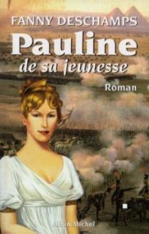 Pauline de sa jeunesse - FannyDeschamps