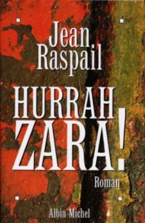 Hurrah Zara ! - JeanRaspail