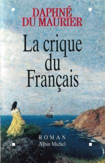 La crique du Français - DaphneDu Maurier