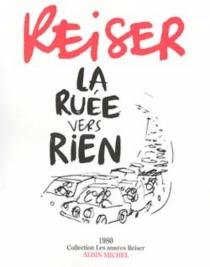 La ruée vers rien - Jean-MarcReiser