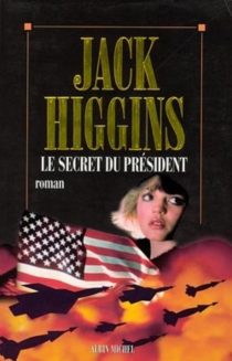 Le secret du Président - Jack Higgins