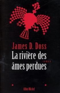 La rivière des âmes perdues - James D.Doss