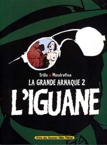 La grande arnaque - Mandrafina
