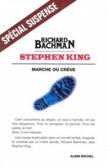 Marche ou crève - RichardBachman