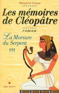 Les mémoires de Cléopâtre - MargaretGeorge