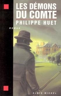 Les démons du comte - PhilippeHuet