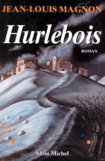 Hurlebois - Jean-LouisMagnon