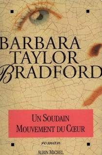 Un soudain mouvement du coeur - Barbara TaylorBradford